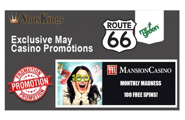 Exclusive May Casino Promotions